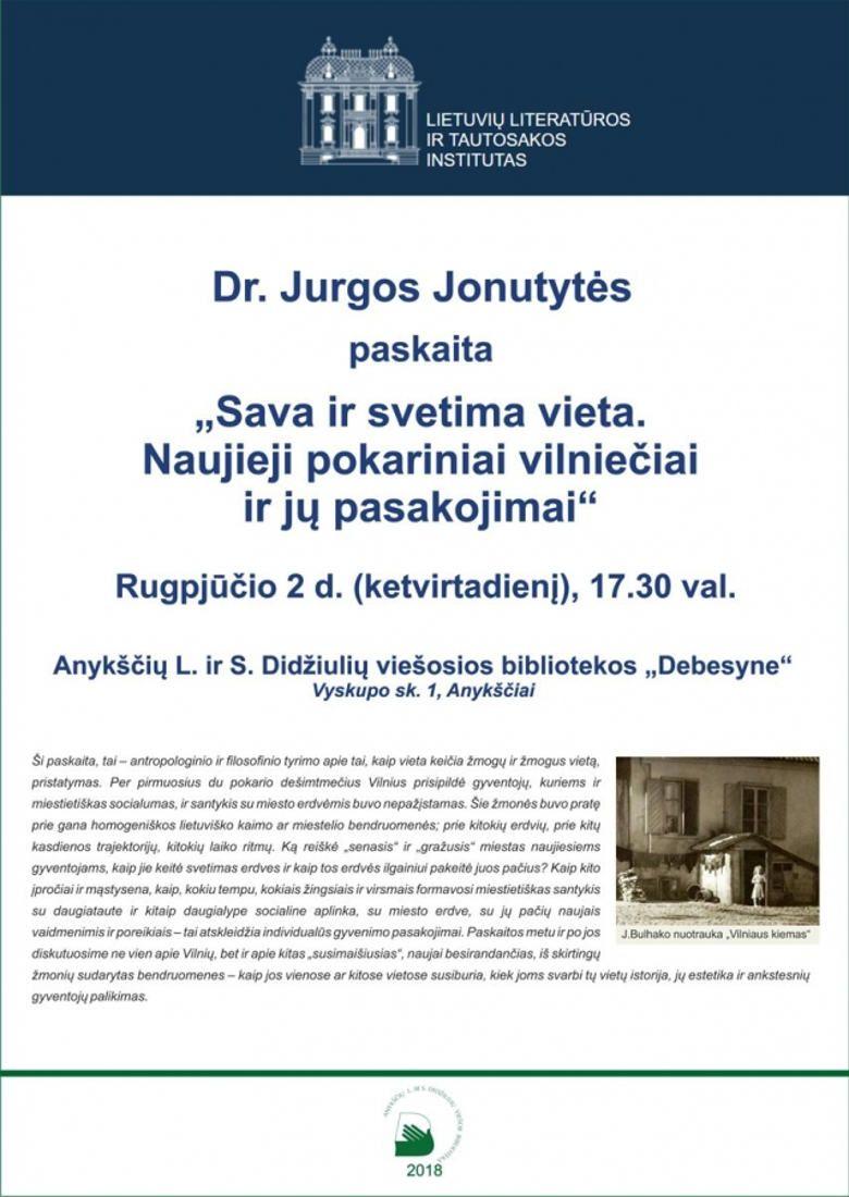 """dr. Jurgos Jonutytės paskaita: """"Sava ir svetima vieta. Naujieji pokariniai vilniečiai ir jų pasakojimai"""""""