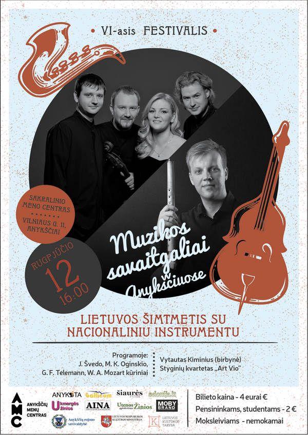 """Festivalis """"Muzikos savaitgaliai Anykščiuose"""" (2018) - Koncertas """"Lietuvos šimtmetis su nacionaliniu instrumentu"""""""