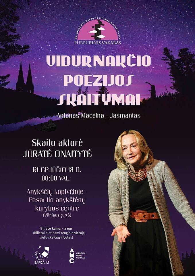 """Festivalis """"Purpurinis vakaras"""" (2018) - Vidurnakčio poezijos skaitymai - Aktorė Jūratė ONAITYTĖ skaito Antano Maceinos-Jasmanto poeziją"""