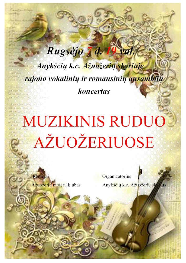 """Rajono vokalinių ir romansinių ansamblių koncertas """"Muzikinis ruduo Anykščiuose"""""""