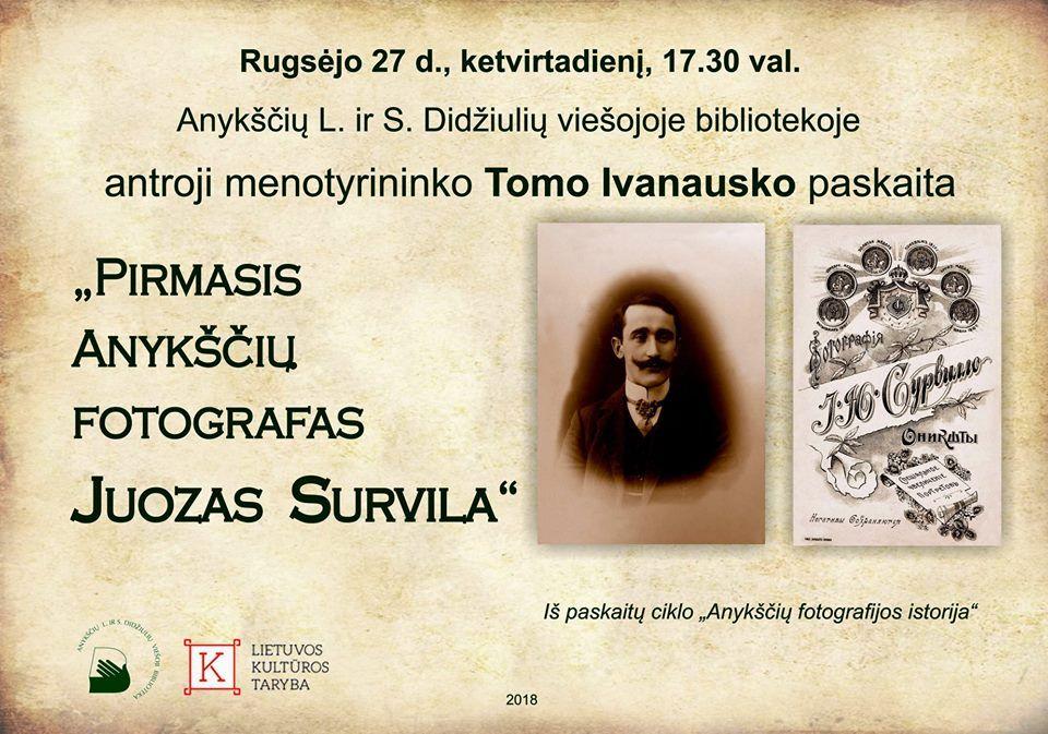 "Menotyrininko Tomo Ivanausko paskaita ""Pirmasis Anykščių fotografas Juozas Survila"""