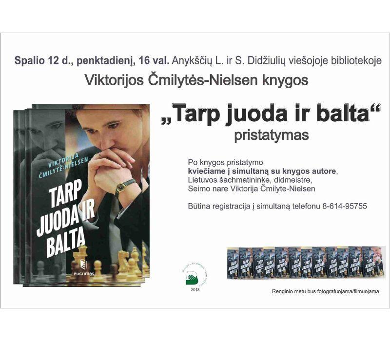 """Viktorijos Čmilytės-Nielsen knygos """"Tarp juoda ir balta"""" pristatymas"""