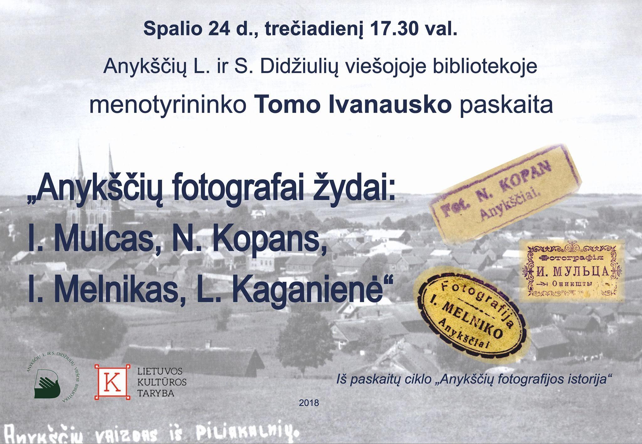 """Menotyrininko Tomo Ivanausko paskaita """"Anykščių fotografai žydai: I. Mulcas, N. Kopans, Icikas Melnikas, Liba Kaganienė"""""""
