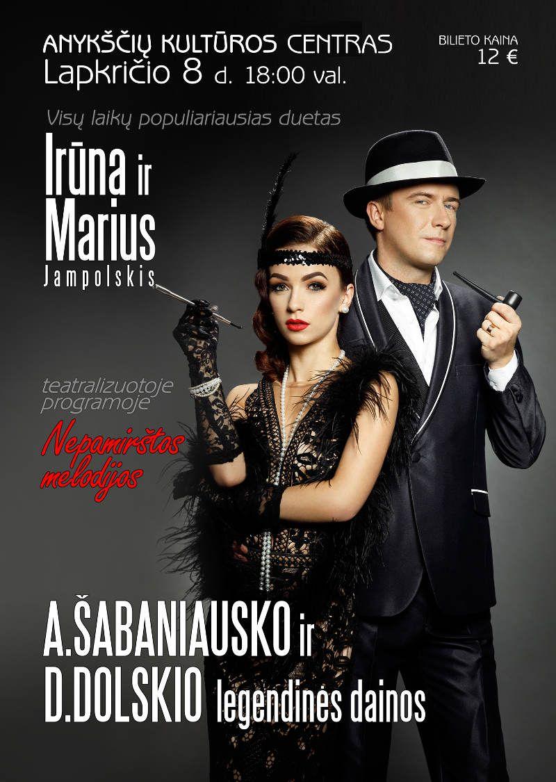 """Irūna ir Marius Jampolskis teatralizuotoje programoje """"Nepamirštos melodijos"""""""