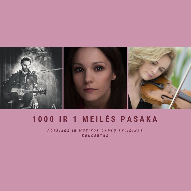 """Poezijos ir muzikos garsų koncertas """"1000 ir 1 meilės pasaka"""""""