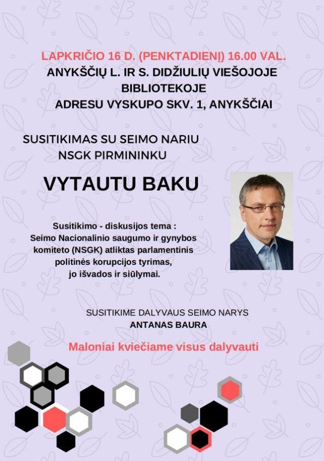 Anykščiuose lankysis seimo narys NSGK pirmininkas Vytautas Bakas
