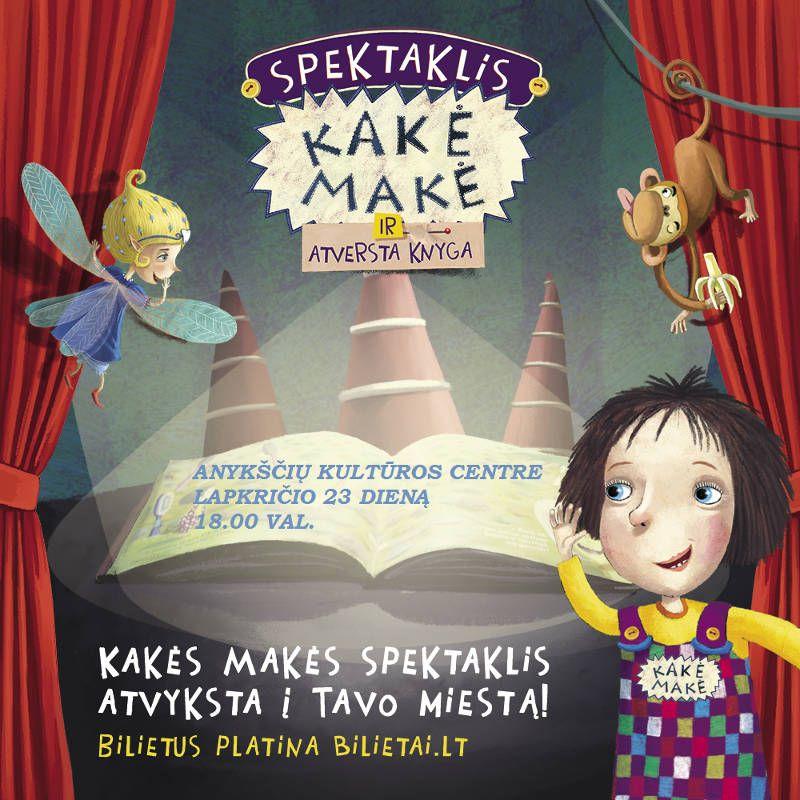 """Vaikų spektaklis """"Kakė Makė ir atversta knyga"""""""
