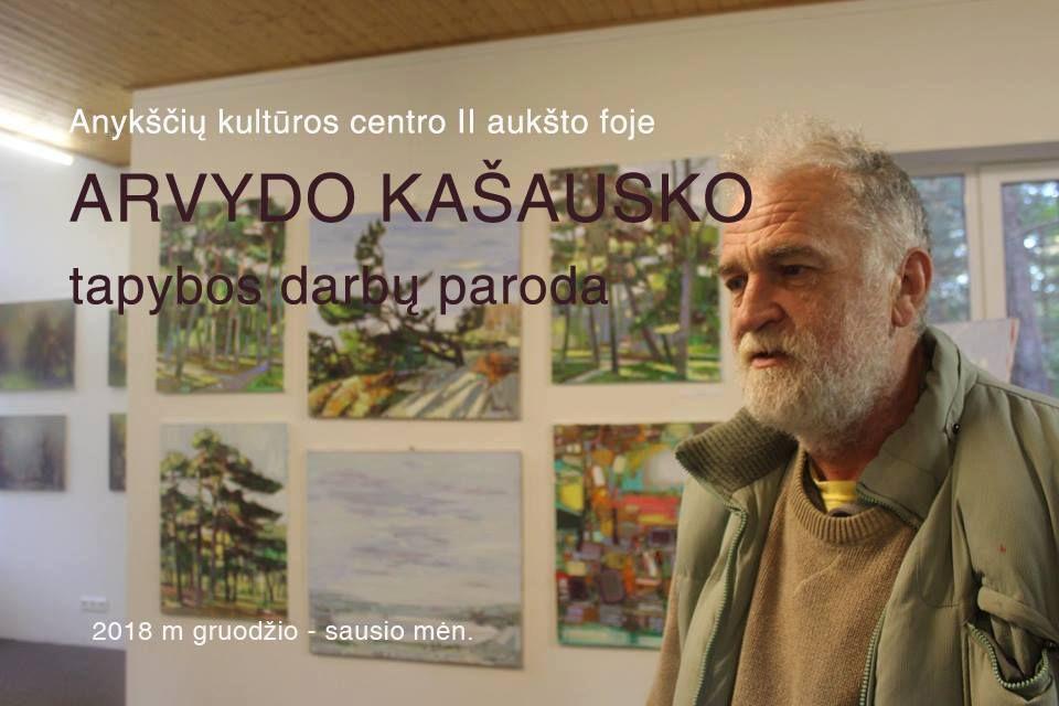 Arvydo Kašausko tapybos darbų paroda