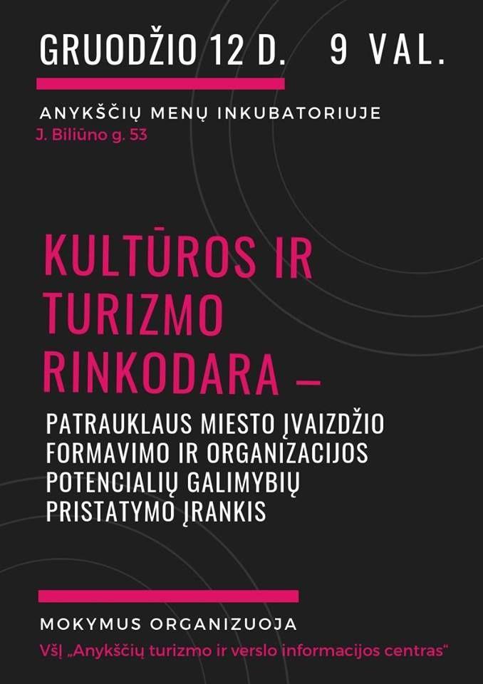 """Mokymai """"KULTŪROS IR TURIZMO RINKODARA - patrauklaus miesto įvaizdžio formavimo ir organizacijos potencialių galimybių pristatymo įrankis"""""""