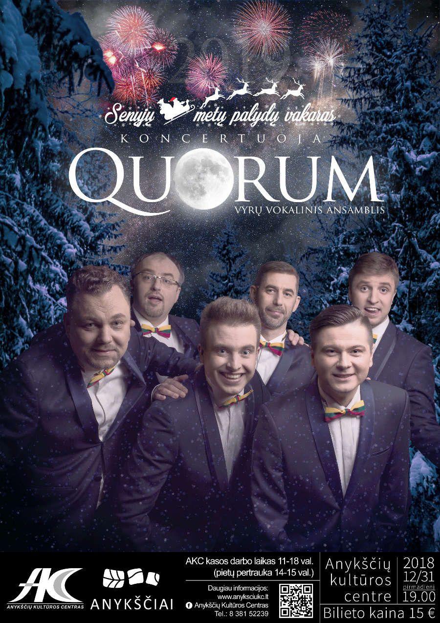 """Senųjų metų palydų vakaras / Koncertuoja vyrų vokalinis ansamblis """"Quorum"""""""
