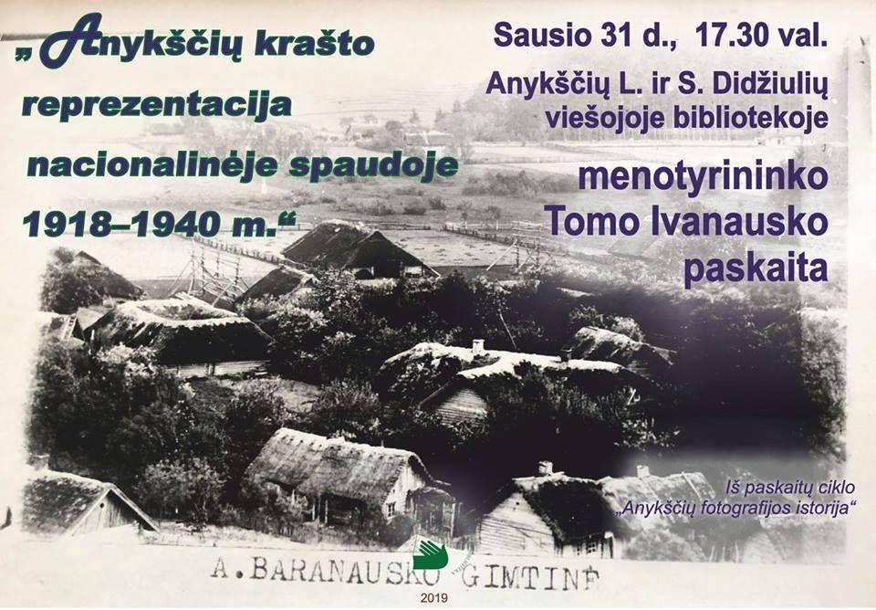 """Tomo Ivanausko paskaita """"Anykščių krašto reprezentacija nacionalinėje spaudoje 1918 - 1940"""""""