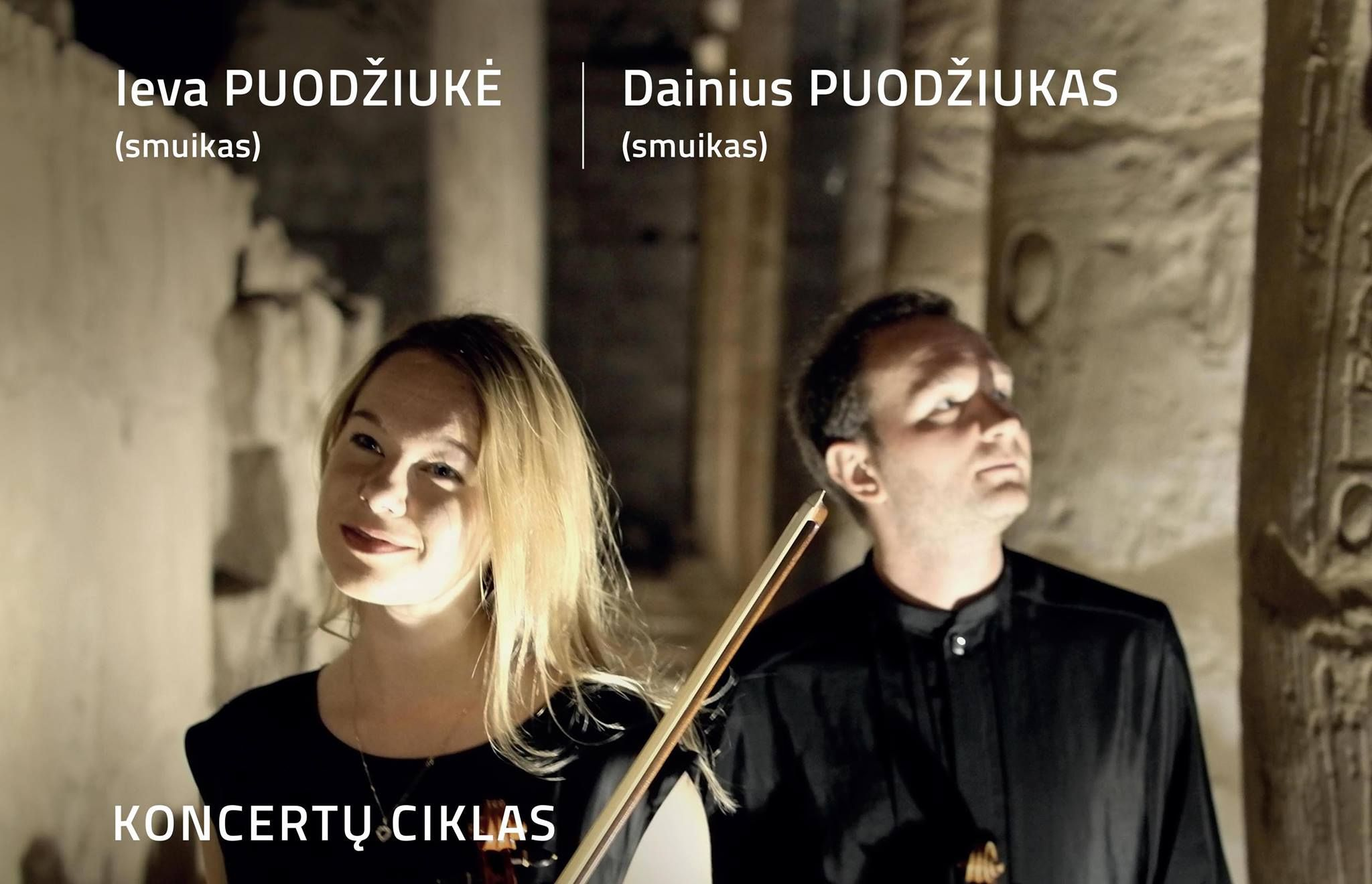 Smuikininkų dueto Ievos ir Dainiaus Puodžiukų koncertas