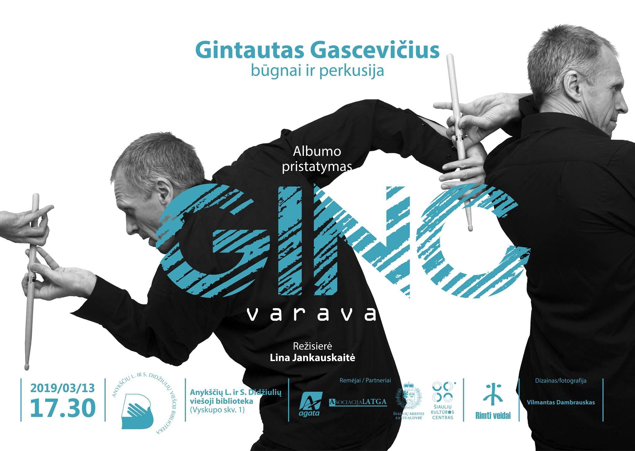 """Gintauto Gascevičiaus CD albumo """"Varava"""" pristatymas"""