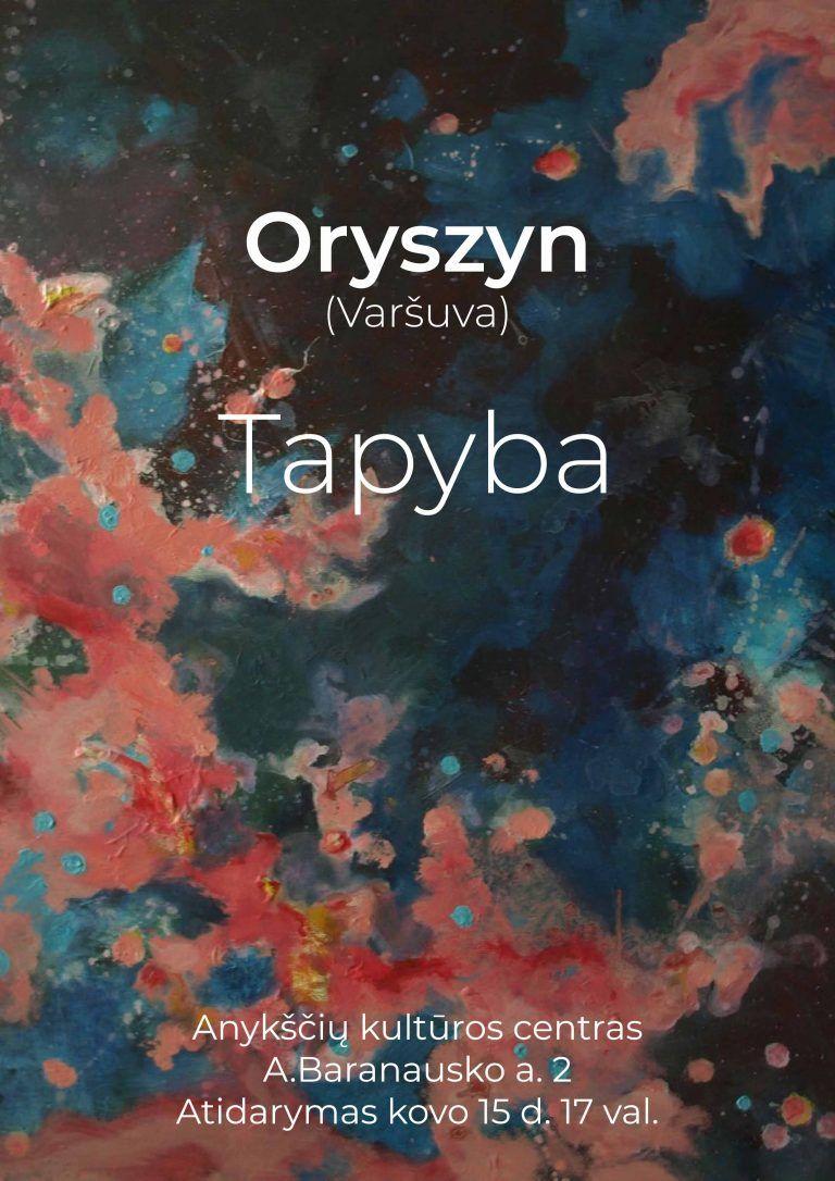 Oryszyn (Varšuva) tapybos darbų parodos atidarymas