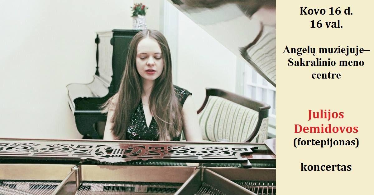 Koncertuoja Julija Demidova (fortepijonas)