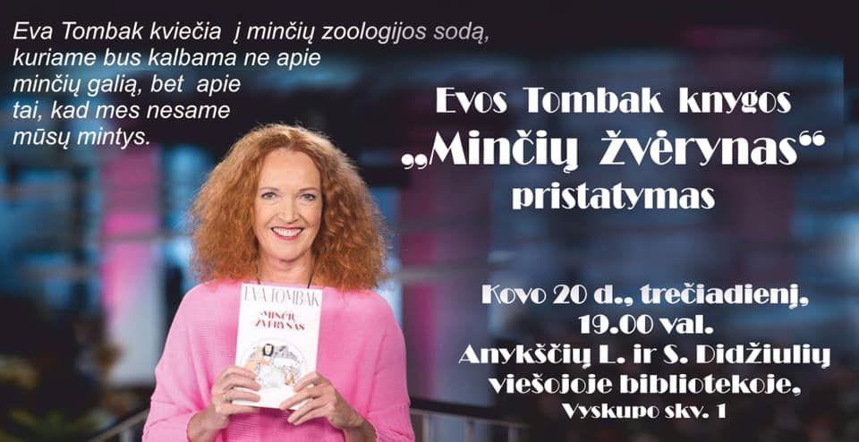 """Evos Tombak knygos """"Minčių žvėrynas"""" pristatymas Anykščiuose"""