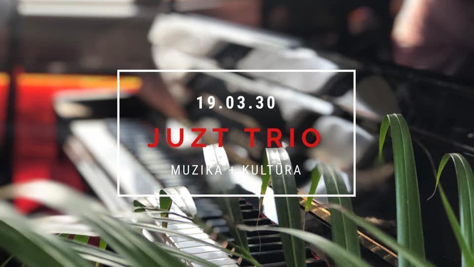 "Gyvos muzikos vakaras Basi Basi / ""Juzt Trio"""