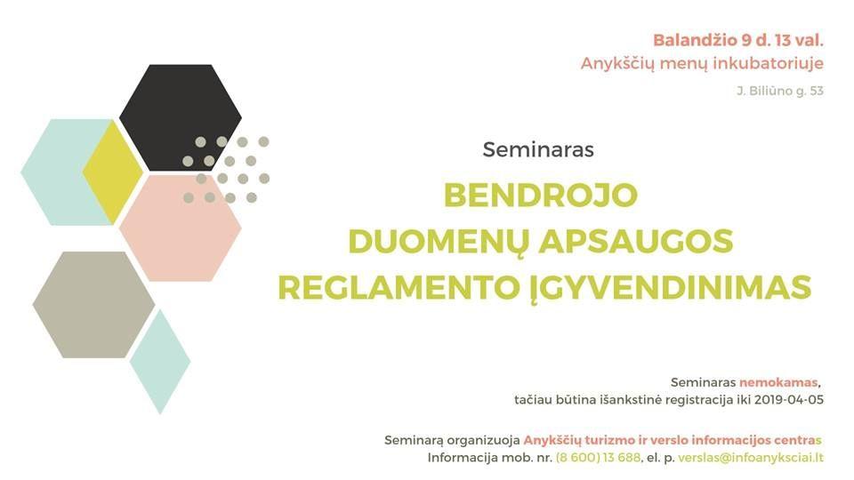 """Seminaras """"Bendrojo duomenų apsaugos reglamento įgyvendinimas"""""""
