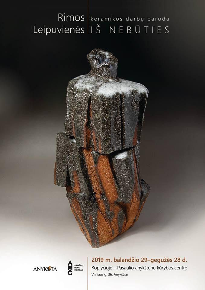 """Rimos Leipuvienės keramikos darbų paroda """"Iš nebūties"""""""