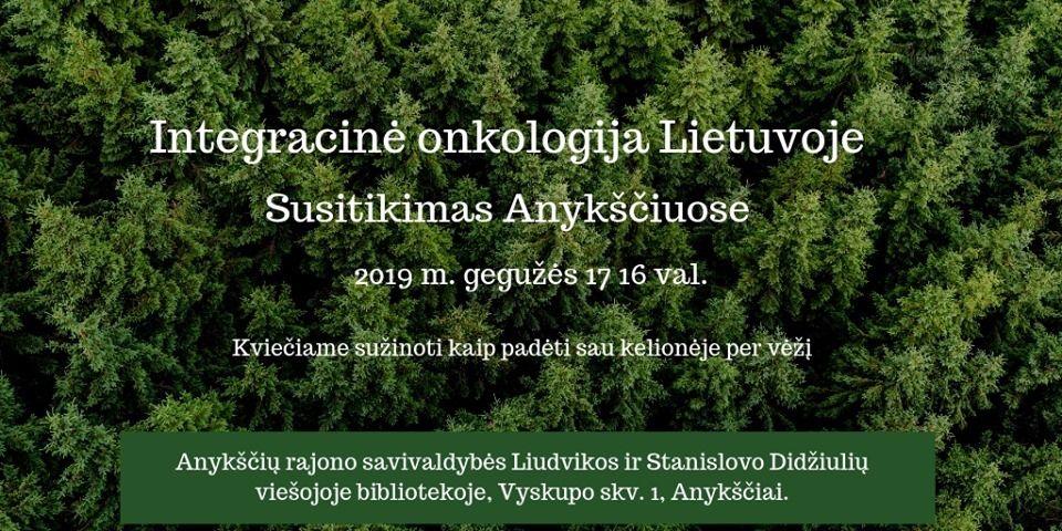 Integracinė onkologija Lietuvoje / Susitikimas Anykščiuose
