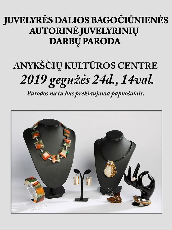 Juvelyrės Dalios Bagočiūnienės autorinė juvelyrinių darbų paroda