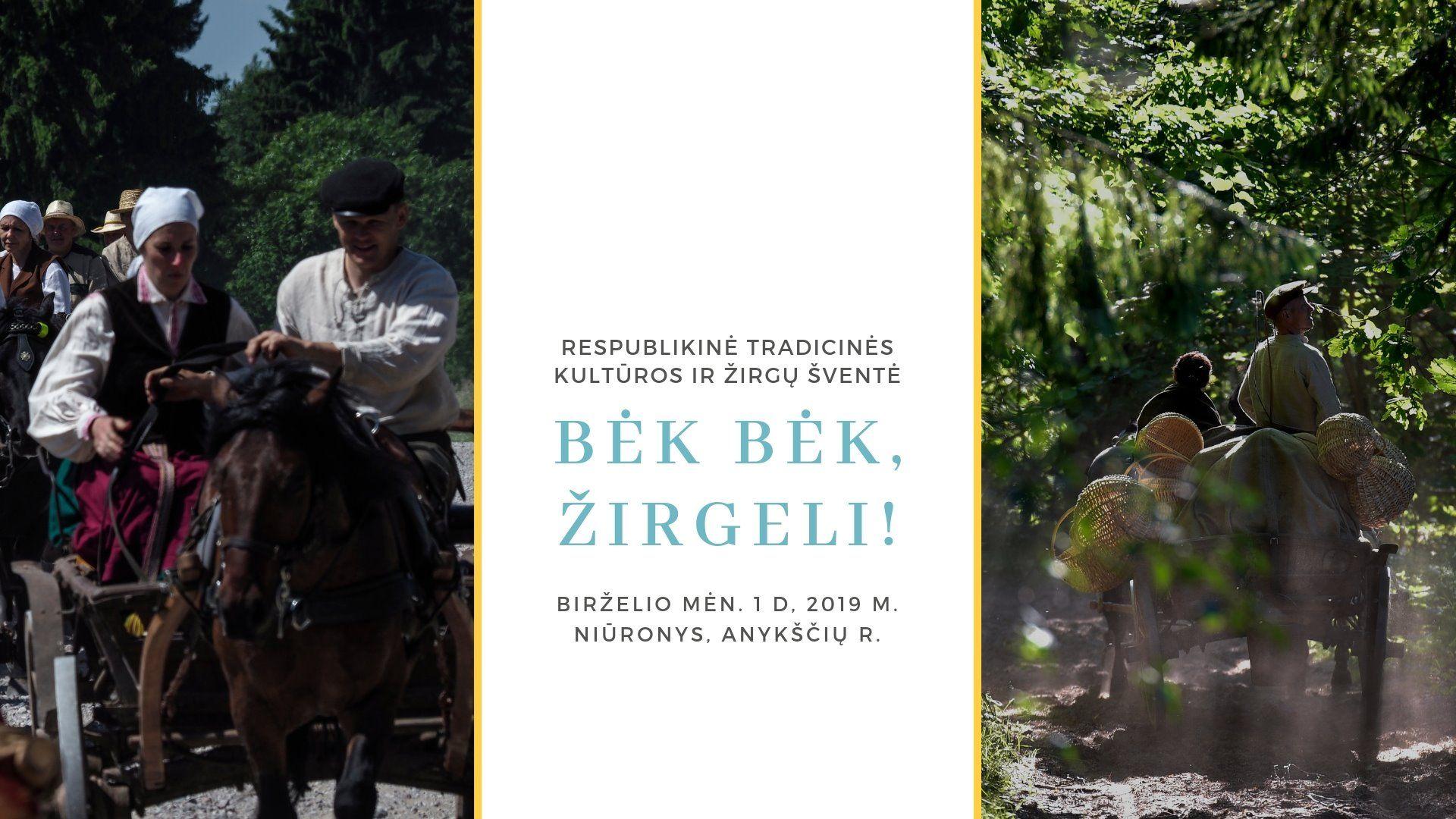 """40-oji Respublikinė tradicinės kultūros ir žirgų sporto šventė """"Bėk bėk, žirgeli!"""" (2019)"""