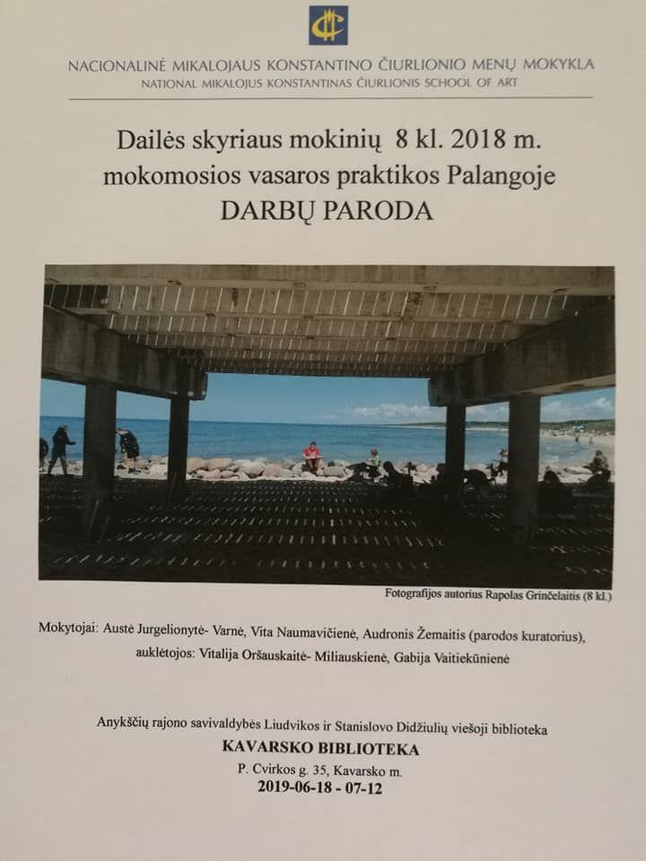 Dailės skyriaus mokinių 8 kl. 2018 m. mokomosios vasaros praktikos Palangoje darbų paroda