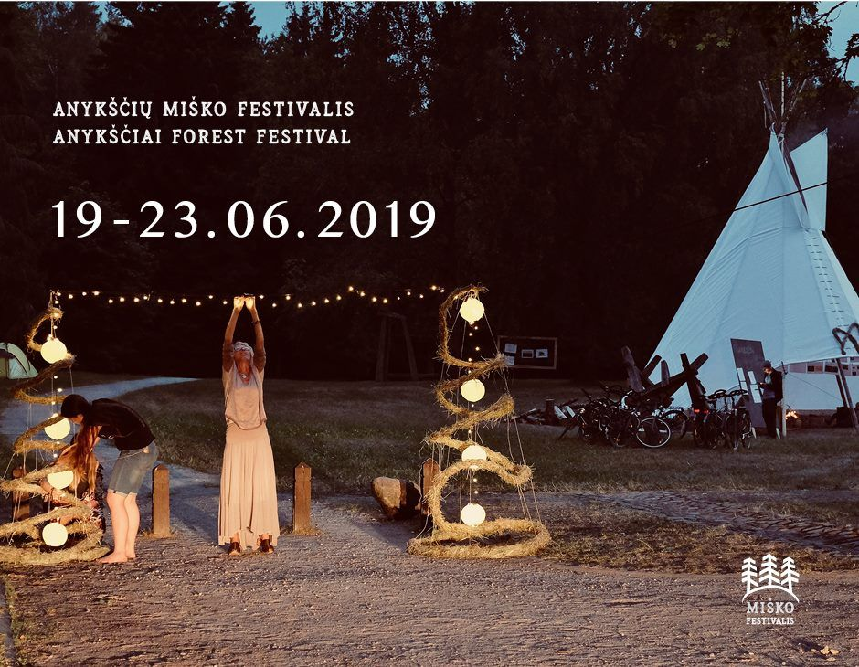 """Anykščių Miško festivalis (2019) / """"Niekas nenori išnykti"""" / Miško pamokos"""