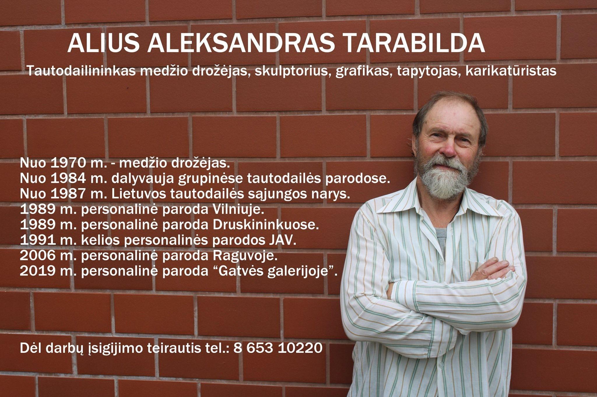 Aleksandro Tarabildos kūrinių paroda