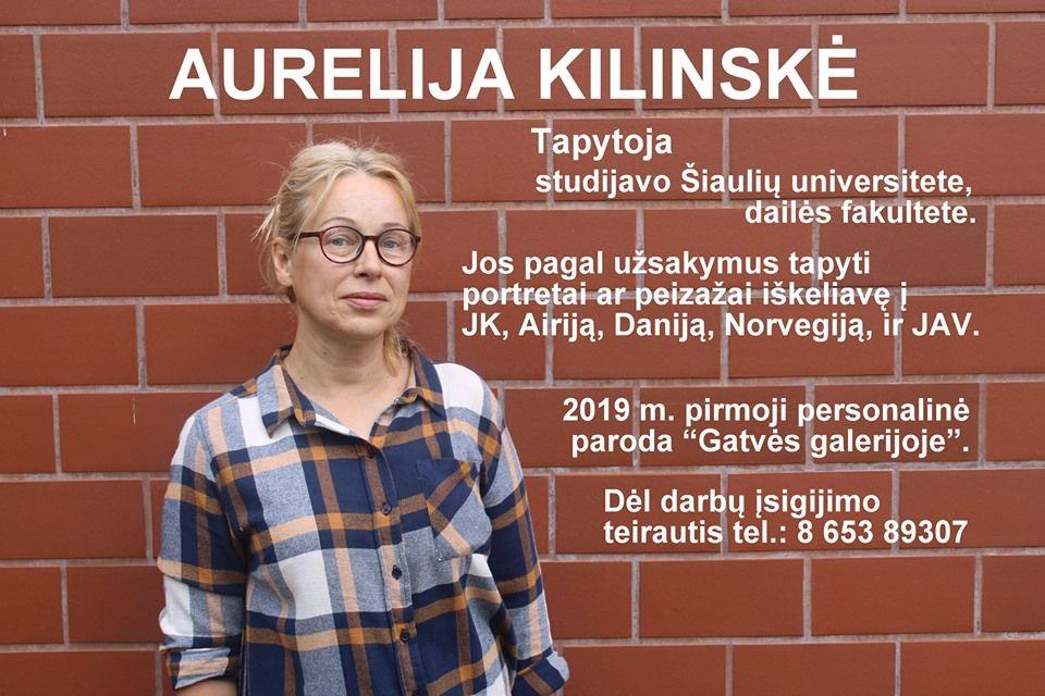Aurelijos Kilinskės tapybos darbų paroda