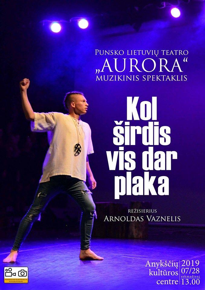 """Anykščių miesto šventė (2019)  / Punsko lietuvių teatro """"Aurora"""" muzikinis spektaklis """"Kol širdis vis dar plaka"""""""