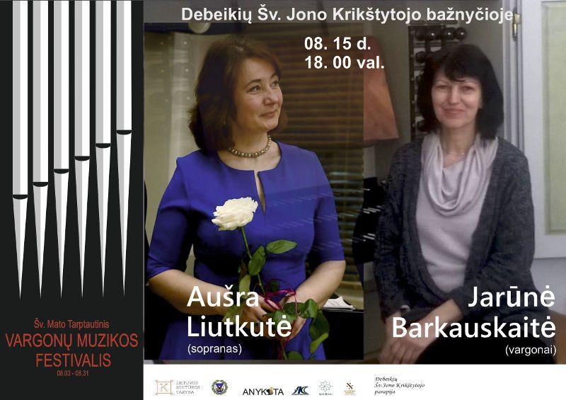 Šv. Mato tarptautinis vargonų muzikos festivalis (2019) / Jarūnė Barkauskaitė (vargonai) ir Aušra Liutkutė (sopranas)