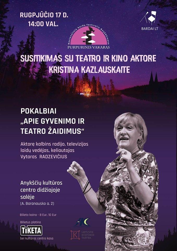 """Festivalis """"Purpurinis vakaras"""" (2019) / Susitikimas su aktore Kristina Kazlauskaite"""