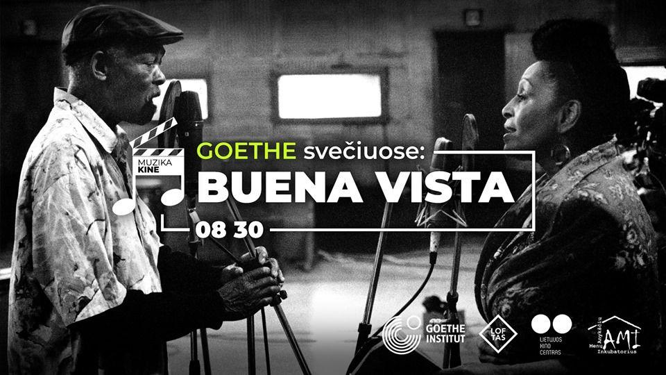 Muzika kine / Goethe svečiuose: Buena Vista Social Club