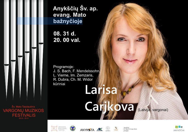 Šv. Mato tarptautinis vargonų muzikos festivalis (2019) / Larisa Carjkova (Latvija)