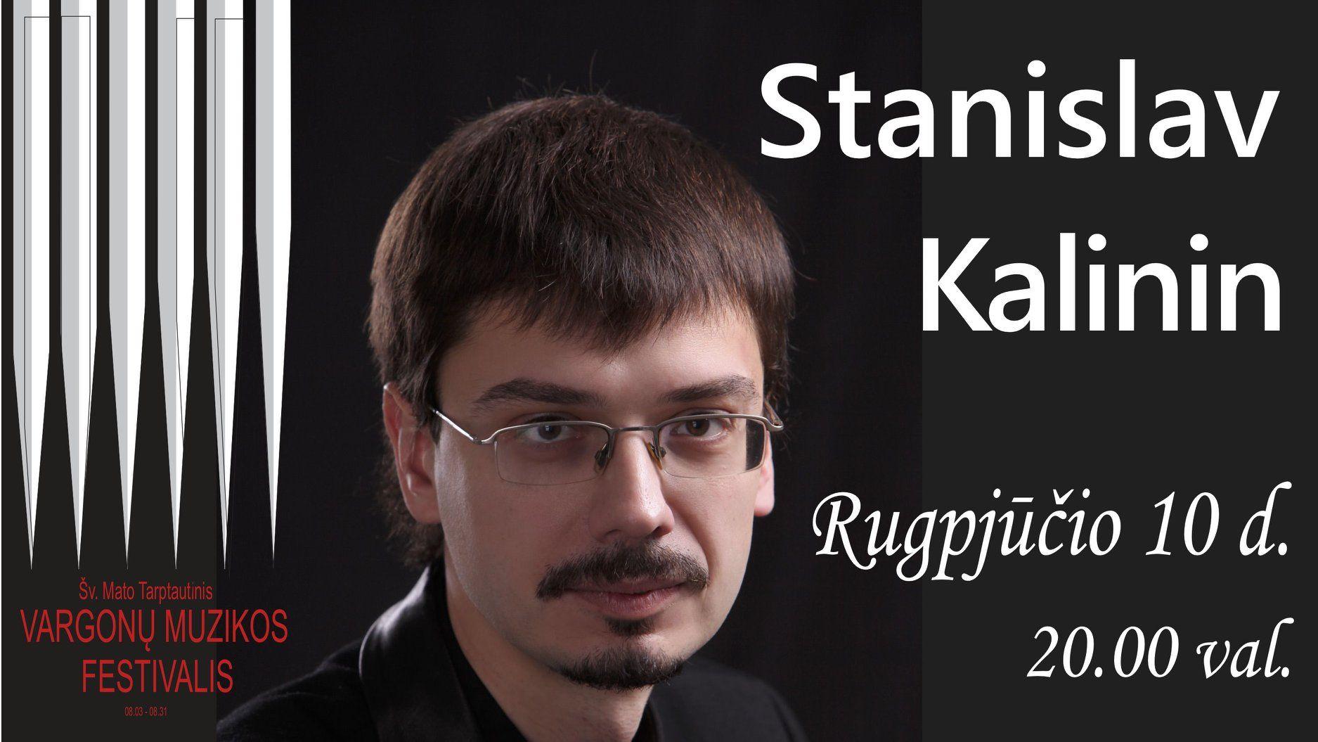 Šv. Mato tarptautinis vargonų muzikos festivalis (2019) / Stanislav Kalinin (vargonai, Ukraina)