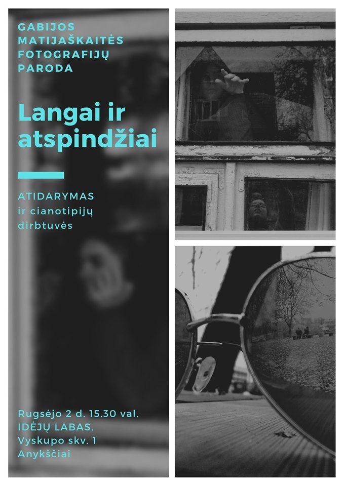 """Gabijos Matijaškaitės fotografijų paroda """"Langai ir atspindžiai"""" / Cianotipijų dirbtuvės"""