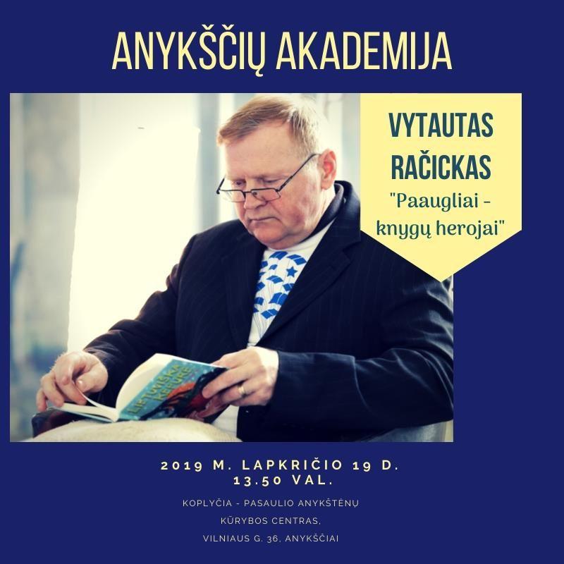 Anykščių akademija. Svečiuose - Vytautas Račickas