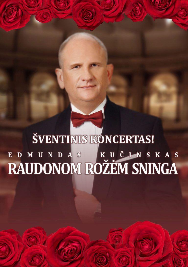 """Edmundo Kučinsko koncertas """"Raudonom rožėm sninga"""""""