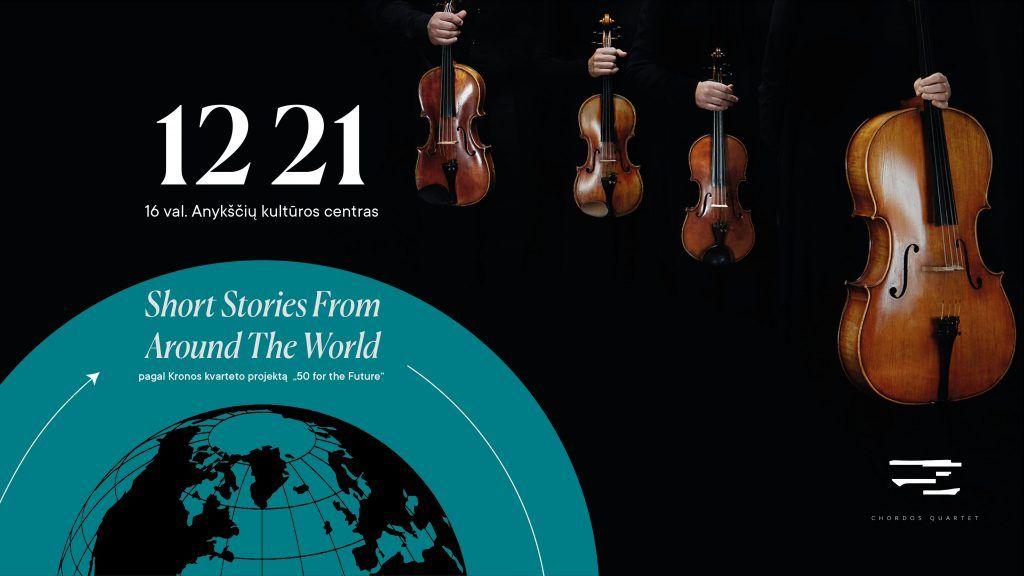 """Styginių kvarteto """"Chordos"""" koncertas """"Short stories from around the World"""""""