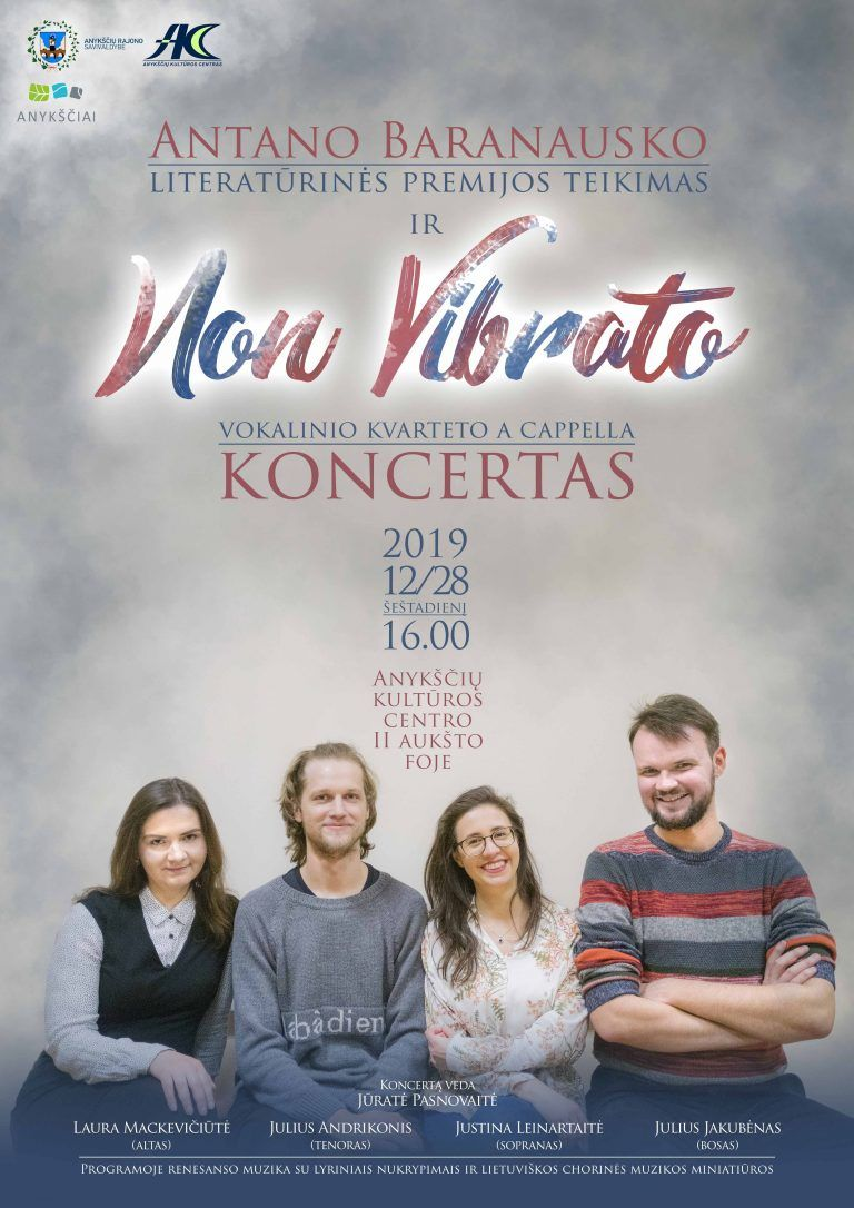 "Antano Baranausko literatūrinės premijos teikimas / Mišraus vokalinio kvarteto acappella ""Non Vibrato"" koncertas"