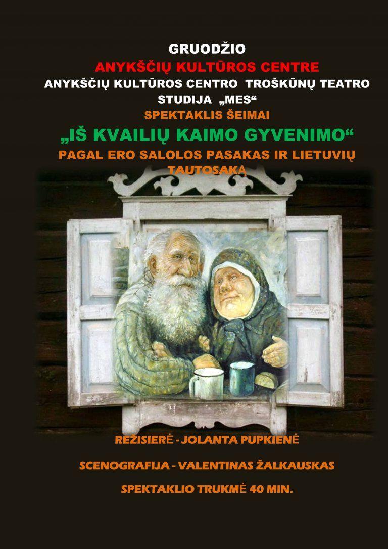 """Troškūnų jaunimo teatro studijos """"Mes"""" spektaklis """"Iš kvailių kaimo gyvenimo"""""""