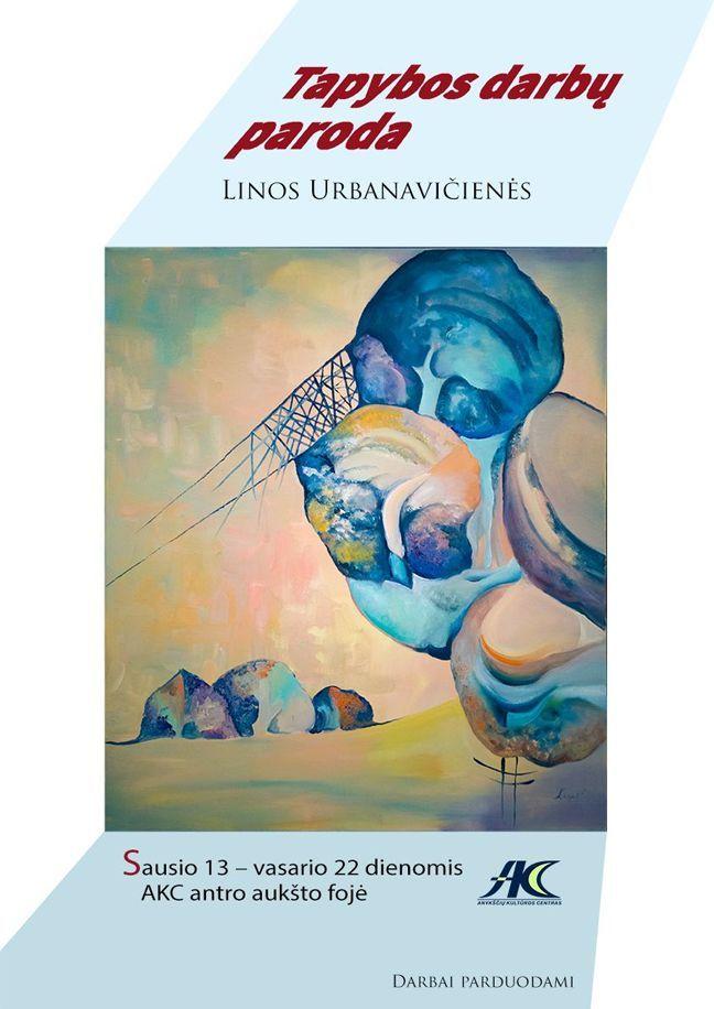 Linos Urbanavičienės tapybos darbų paroda