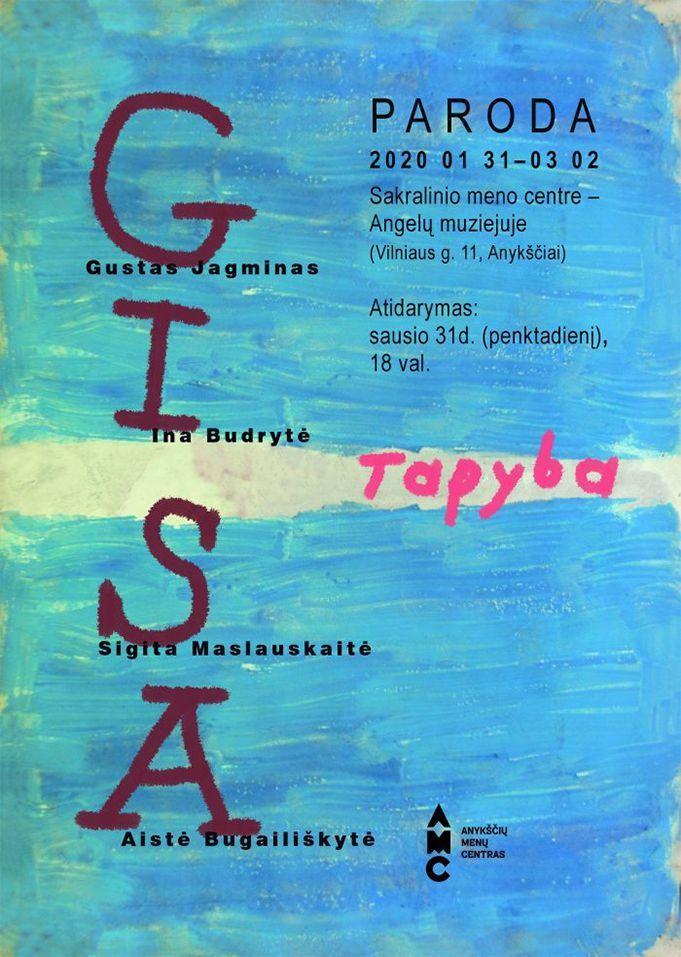 """Keturių autorių tapybos darbų parodos """"GISA"""" atidarymas"""