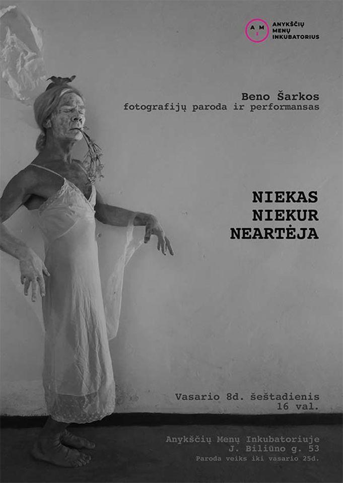 """Beno Šarkos paroda / performansas """"Niekas niekur neartėja"""""""