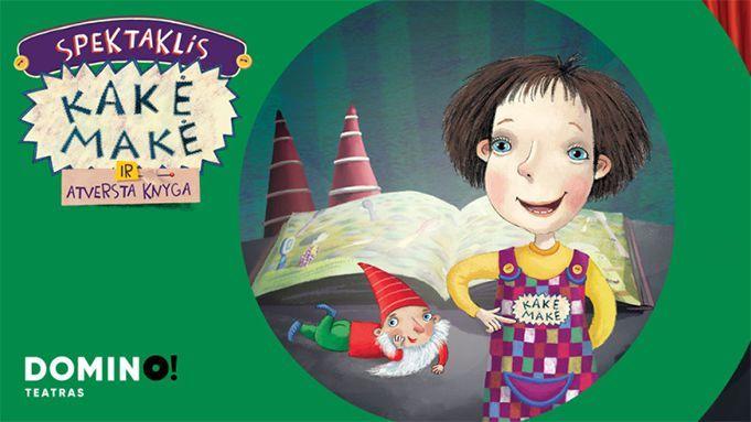 """Domino teatro spektaklis vaikams """"Kakė Makė ir atversta knyga"""""""