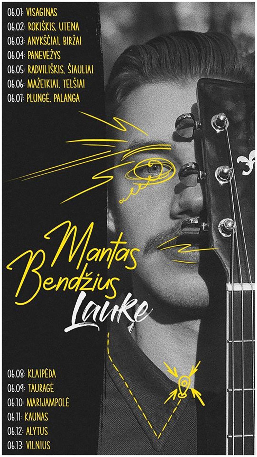 """Manto Bendžiaus koncertinis turas """"Lauke"""""""