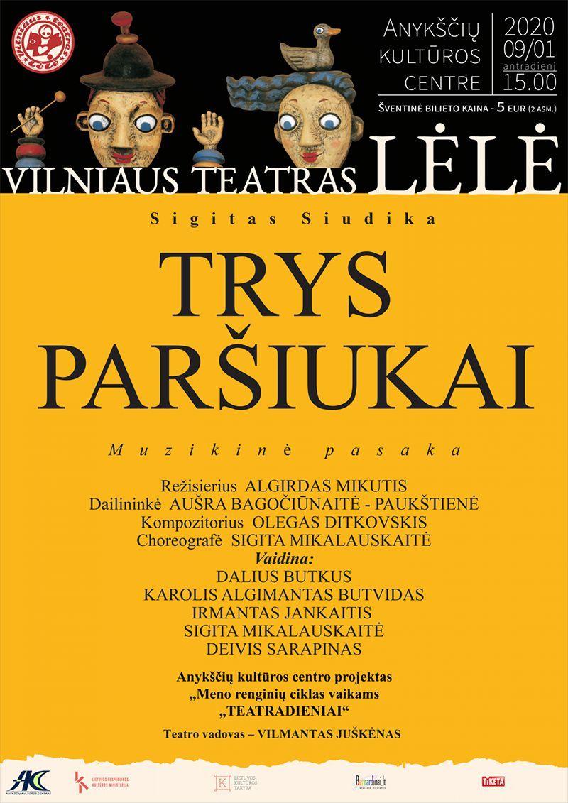 """Muzikinė pasaka """"TRYS PARŠIUKAI"""" / Vilniaus teatras """"Lėlė"""""""