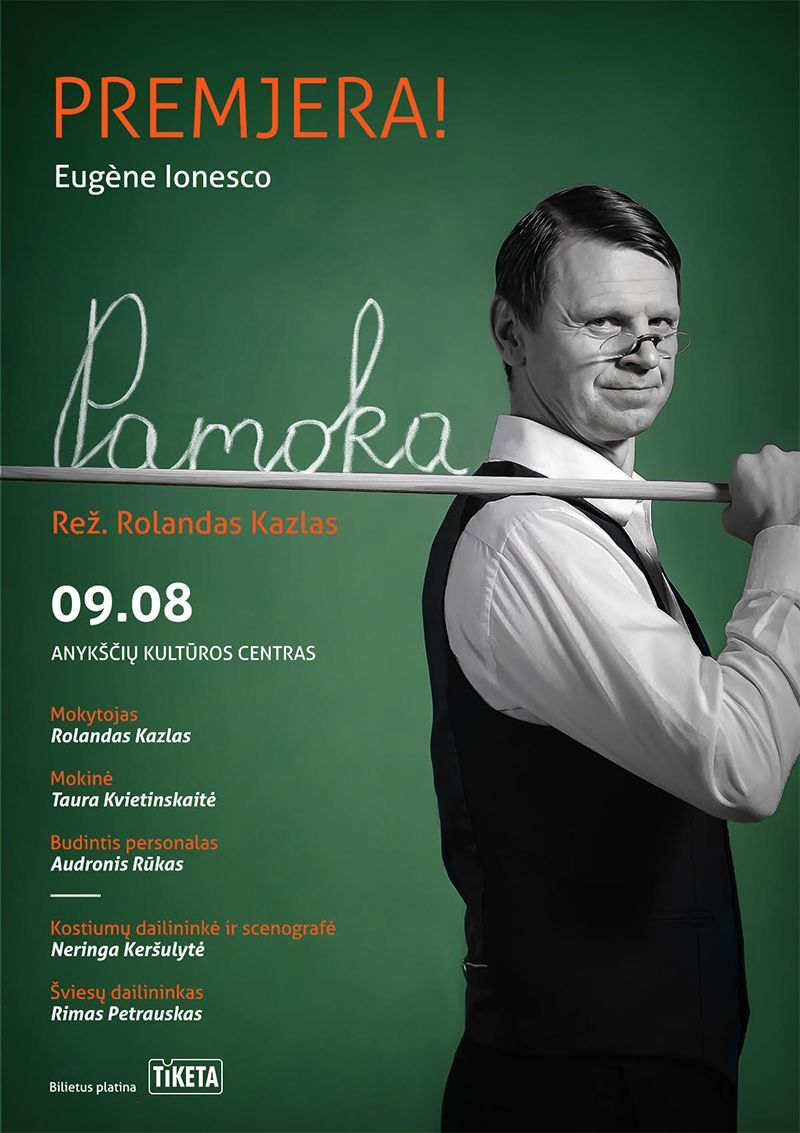 "Eugene Ionesco spektaklis ""Pamoka"" / Režisierius Rolandas Kazlas"