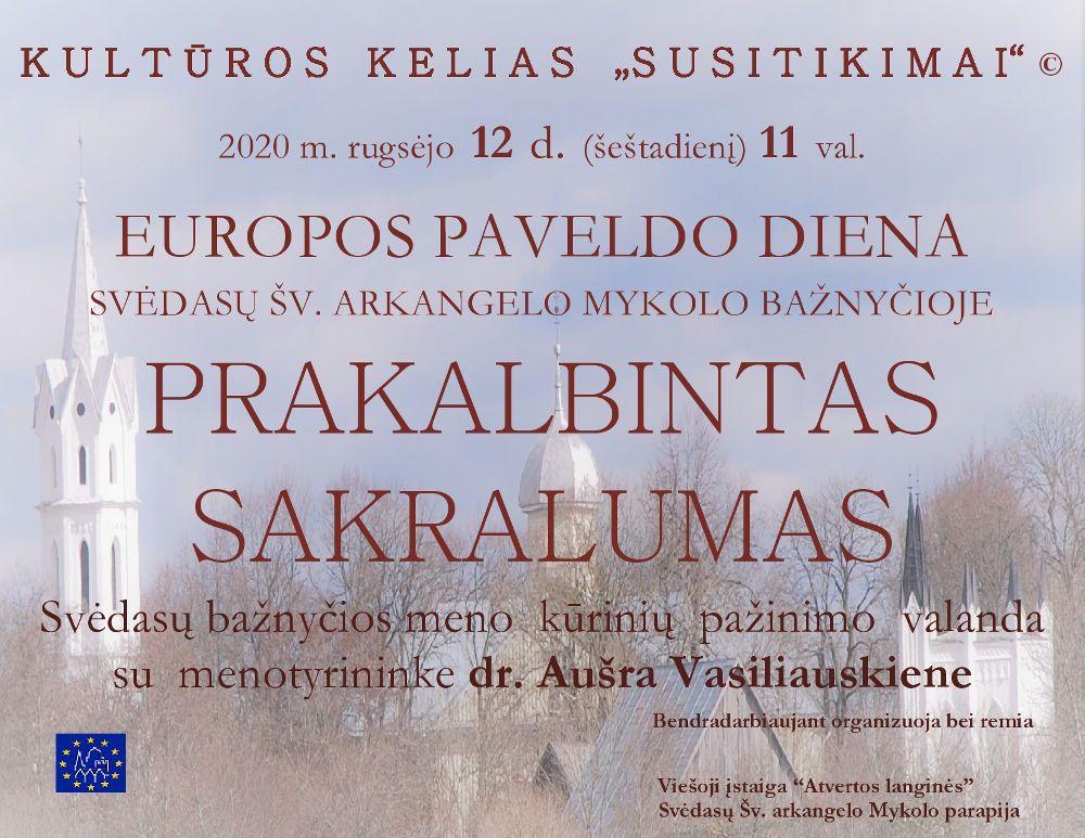 Europos paveldo diena Svėdasų šv. Arkangelo Mykolo bažnyčioje / Prakalbintas sakralumas